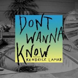 Don't Wanna Know (Remix) - Don't Wanna Know (Remix)